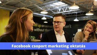 Facebook csoport marketing oktatás